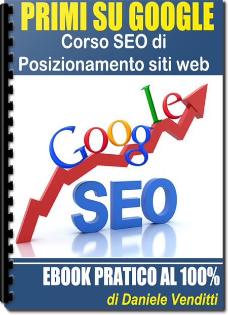 Ebook SEO - Primi su Google - Posizionamento Siti Web