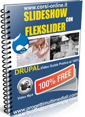 Video guida Drupal Slideshow con FlexSlider