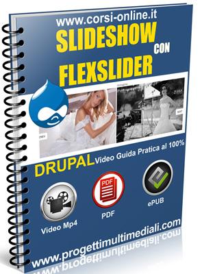 Video guida Drupal Slideshow con FlexSlider